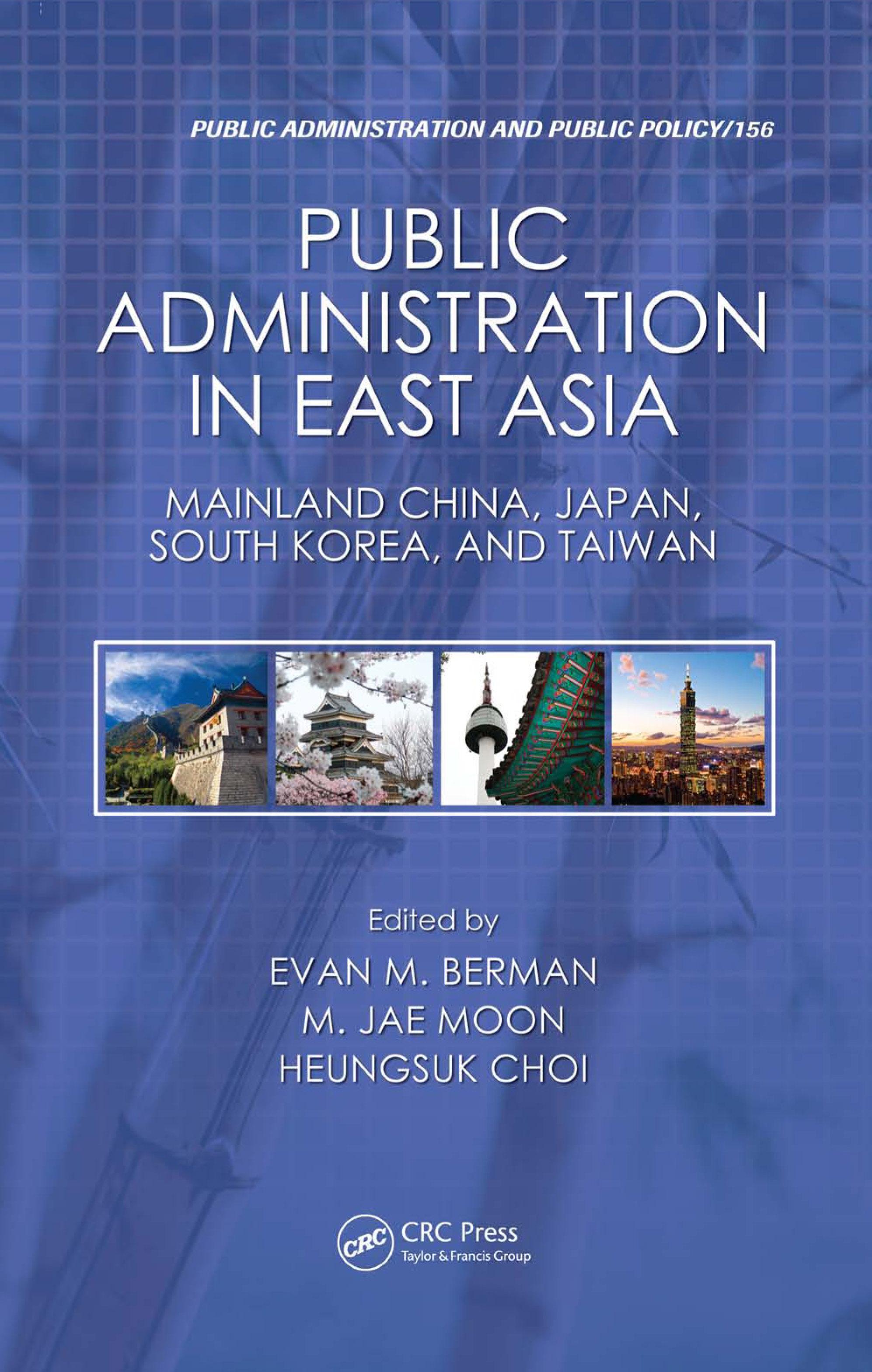 Public Administration in East Asia: Mainland China, Japan, South Korea, Taiwan EB2370002873277