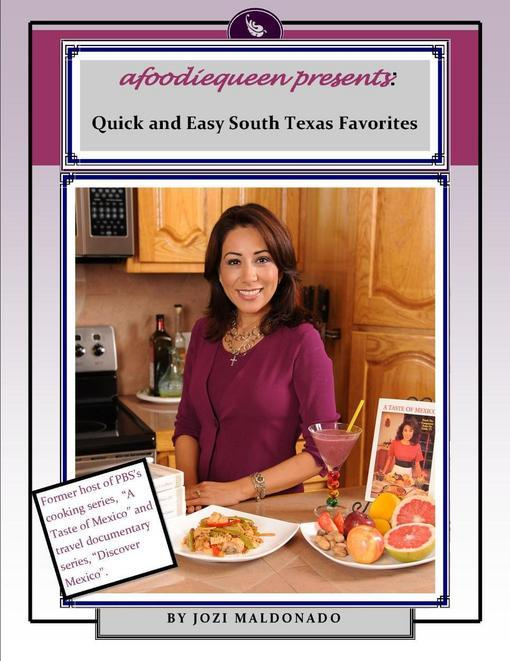 Quick and Easy South Texas Favorites EB2370003482195