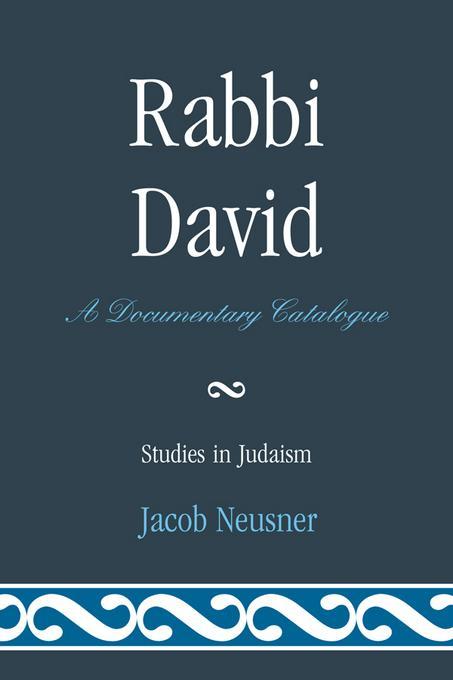 Rabbi David: A Documentary Catalogue EB2370004400495