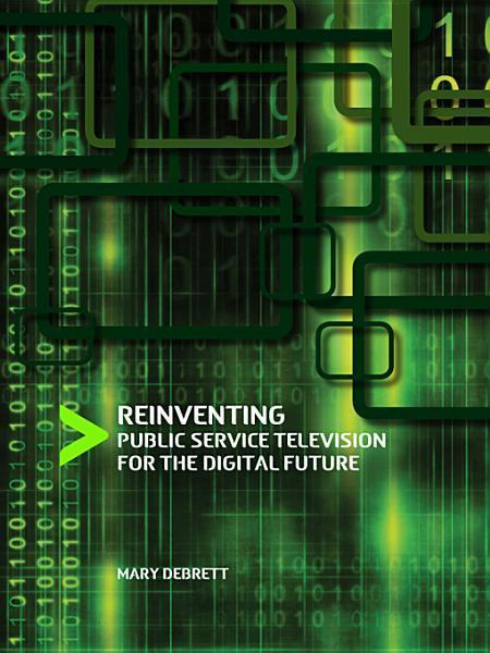 Reinventing Public Service Television for the Digital Future EB2370003088342
