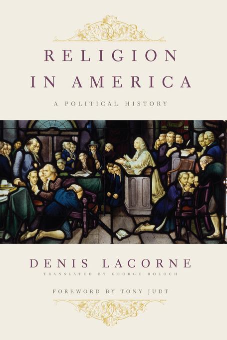 Religion in America: A Political History EB2370003851816