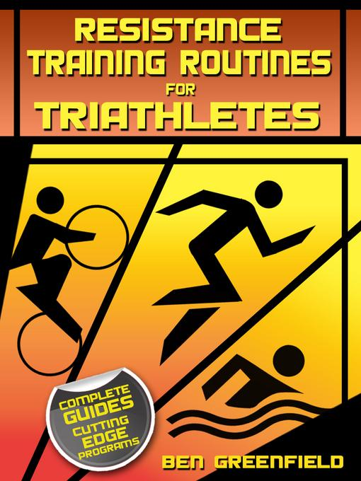 Resistance Training Routines for Triathletes EB2370004421827