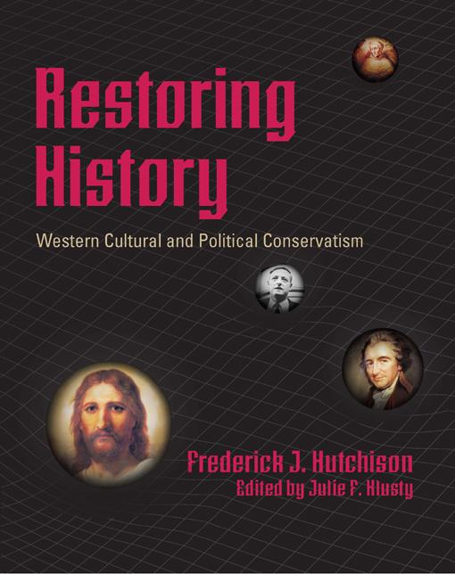 Restoring History - Western Cultural and Political Conservatism EB2370004212364