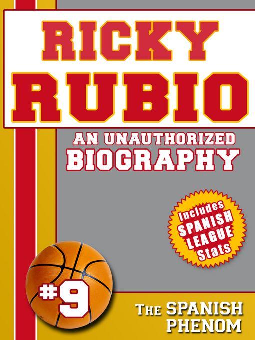 Ricky Rubio: An Unauthorized Biography EB2370004421285
