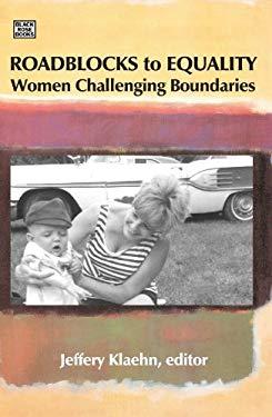 Roadblocks to Equality: Women Challenging Boundaries
