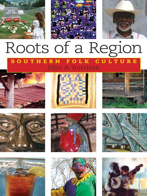 Roots of a Region: Southern Folk Culture EB2370004376448