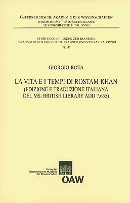 La Vita E I Tempi Di Rostam Khan 9783700165576