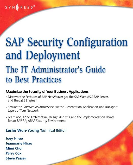 SAP Security Configuration and Deployment: The IT Administrator's Guide to Best Practices EB2370003017489