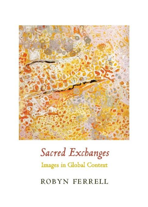 Sacred Exchanges: Images in Global Context EB2370004275703
