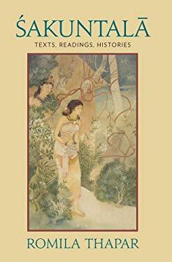 Sakuntala: Texts, Readings, Histories EB2370004327105