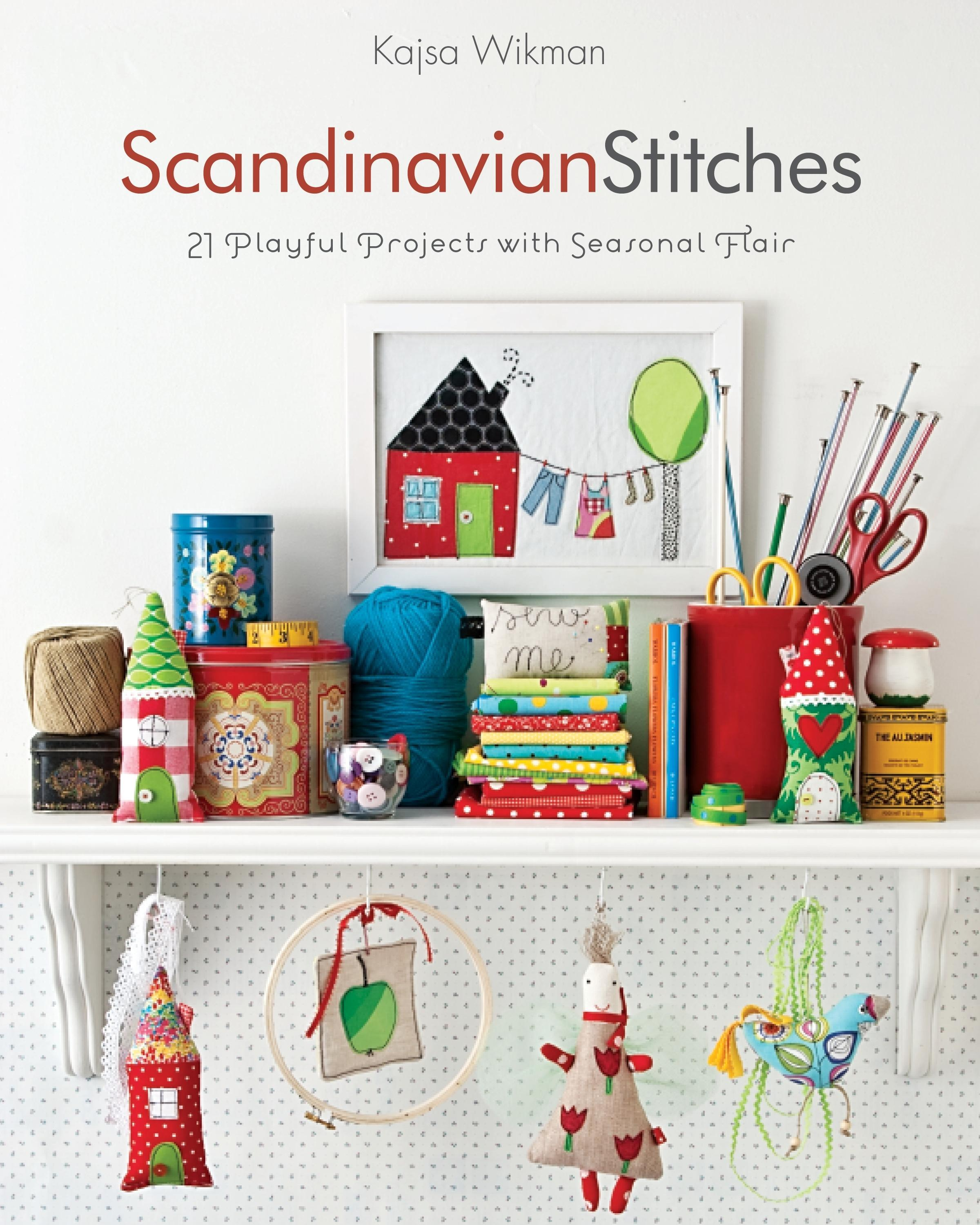 Scandinavian Stitches: 21 Playful Projects with Seasonal Flair EB2370003840070