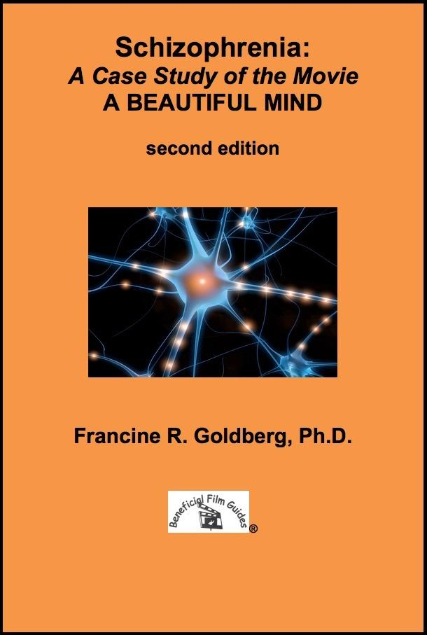 Schizophrenia: A Case Study of the Movie A BEAUTIFUL MIND - Second Edition EB2370003382556