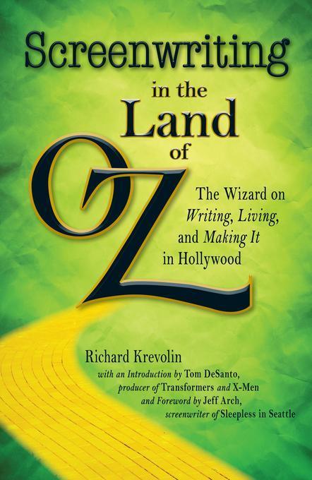 Screenwriting in the Land of Oz EB2370003859812