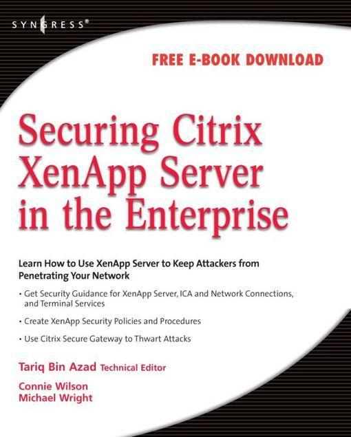 Securing Citrix Presentation Server in the Enterprise EB2370003015850
