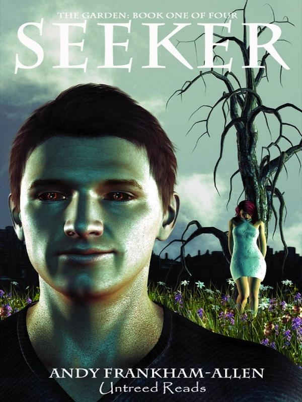 Seeker (The Garden, Book One of Four) EB2370003282238