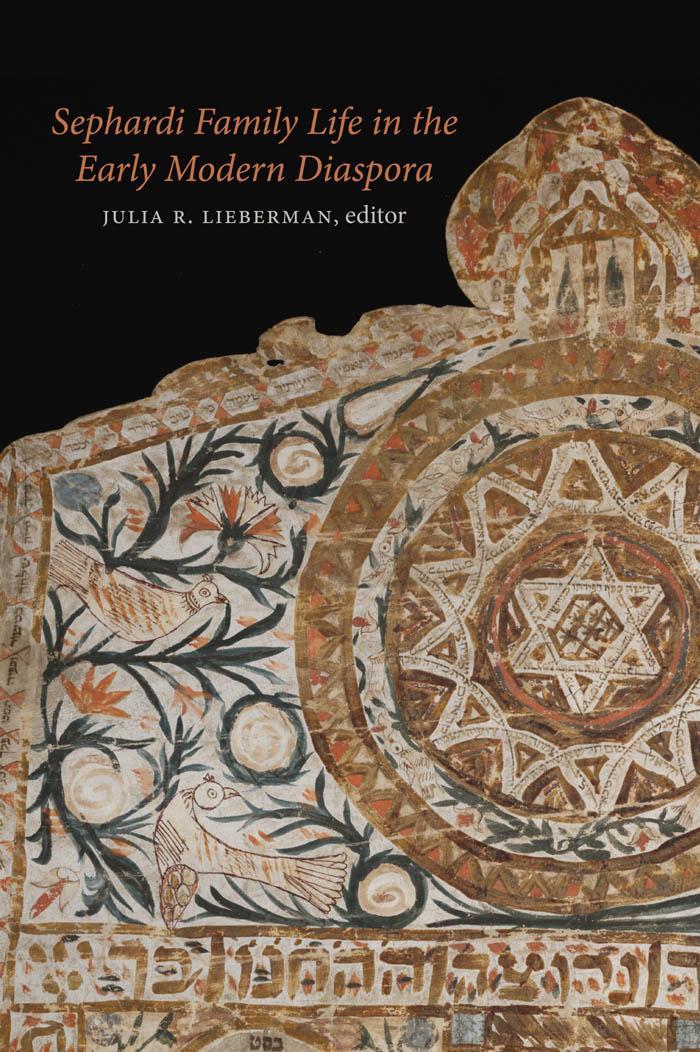 Sephardi Family Life in the Early Modern Diaspora EB2370004203492