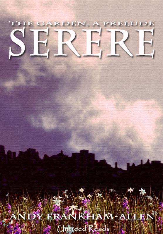 Serere (A Prelude to THE GARDEN Series) EB2370003264234