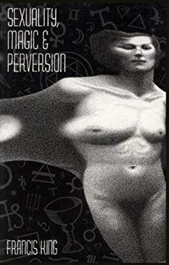 Sexuality, Magic & Perversion EB2370004256900