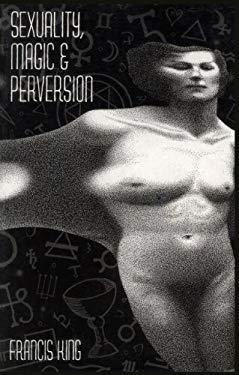 Sexuality, Magic & Perversion EB2370004256900