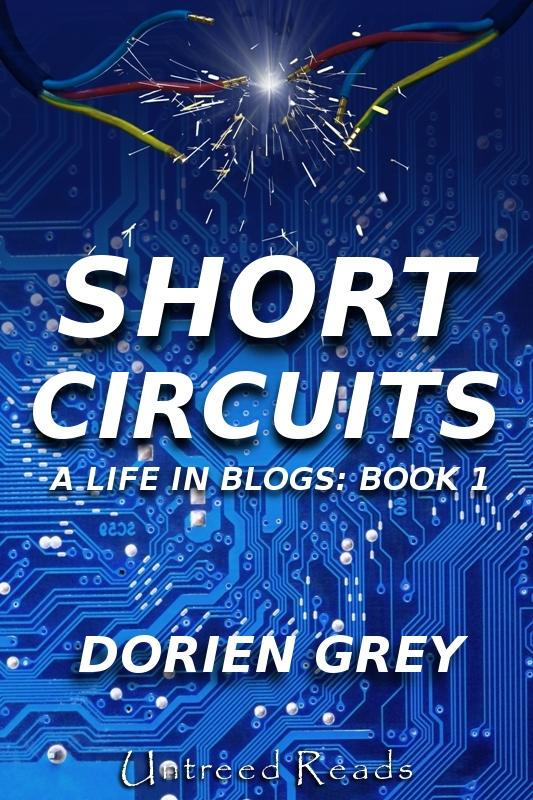 Short Circuits: A Life in Blogs (Book 1) EB2370003456080