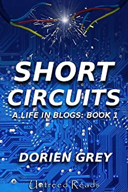 Short Circuits: A Life in Blogs (Book 1) EB2370003456103