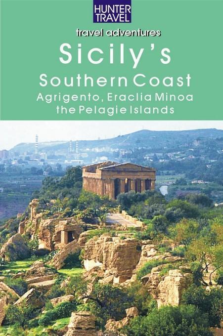 Sicily's Southern Coast: Agrigento, Eraclea Minoa, Lampione & the Pelagie Islands: Agrigento, Eraclea Minoa, Lampione & the Pelagie Islands EB2370004281896