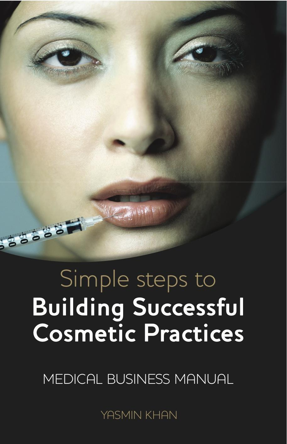 Simple Steps to Building Successful Cosmetics Practices EB2370004417608