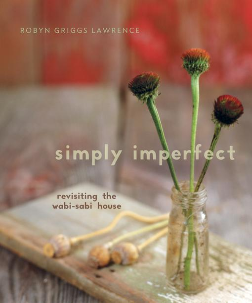 Simply Imperfect: Revisiting the Wabi-Sabi House EB2370004335339
