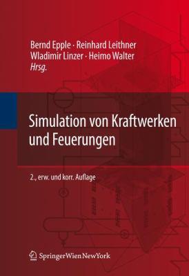 Simulation Von Kraftwerken Und Feuerungen 9783709111819