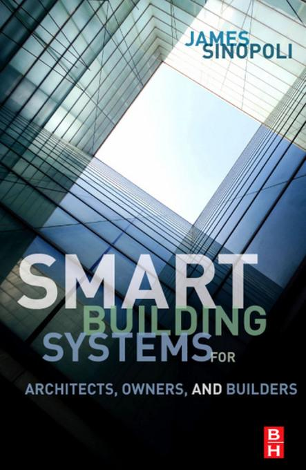 Smart Buildings Systems for Architects, Owners and Builders EB2370003328851