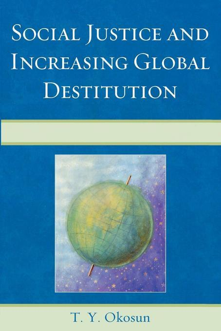 Social Justice and Increasing Global Destitution EB2370004549033