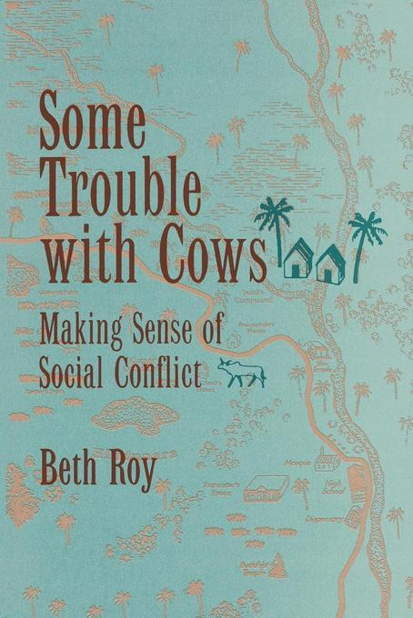 Some Trouble with Cows: Making Sense of Social Conflict EB2370004242262