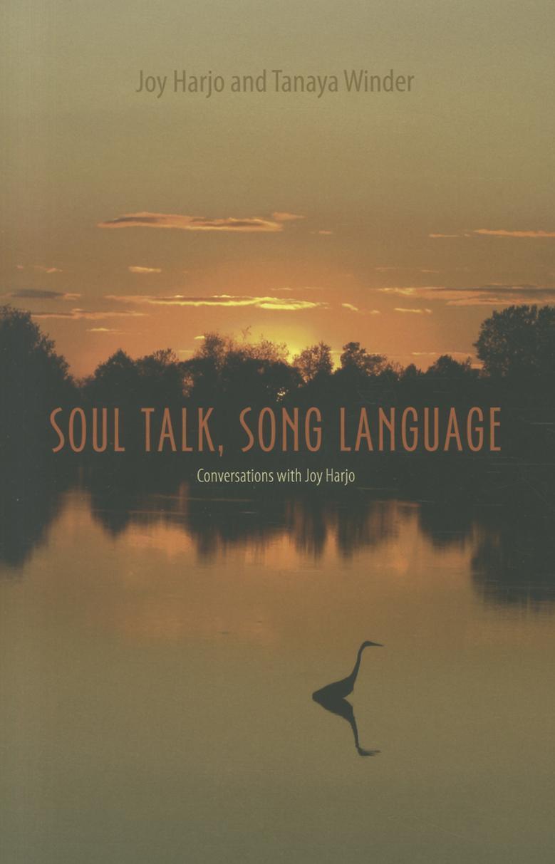 Soul Talk, Song Language: Conversations with Joy Harjo EB2370004275338