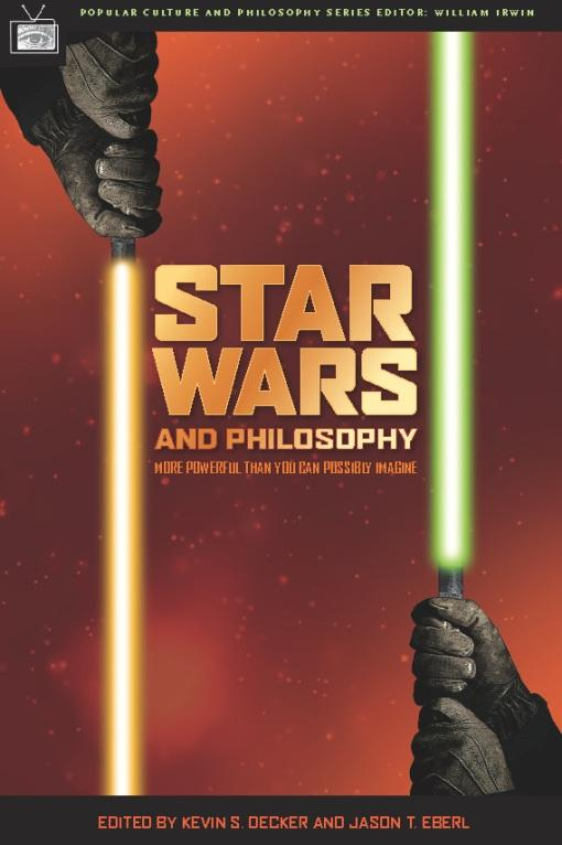 Star Wars and Philosophy: More Powerful Than You Can Possibly Imagine EB2370002878418