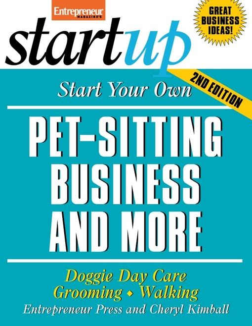 Start Your Own Pet-Sitting Business and More EB2370003334821
