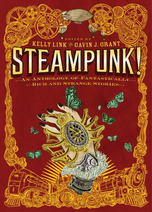 Steampunk! An Anthology of Fantastically Rich and Strange Stories EB2370004192680