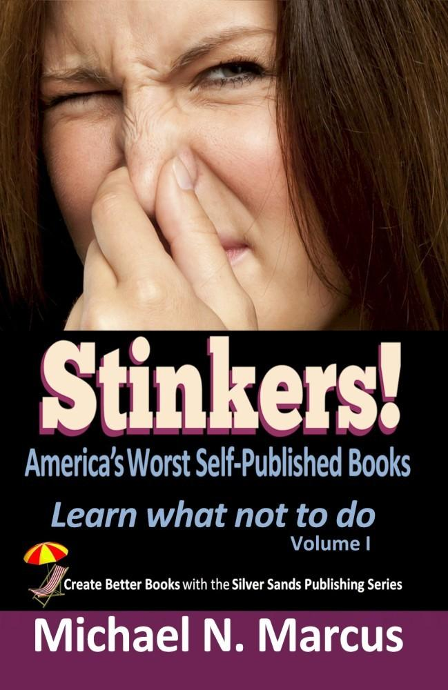 Stinkers! America's Worst Self-Published Books EB2370003873375