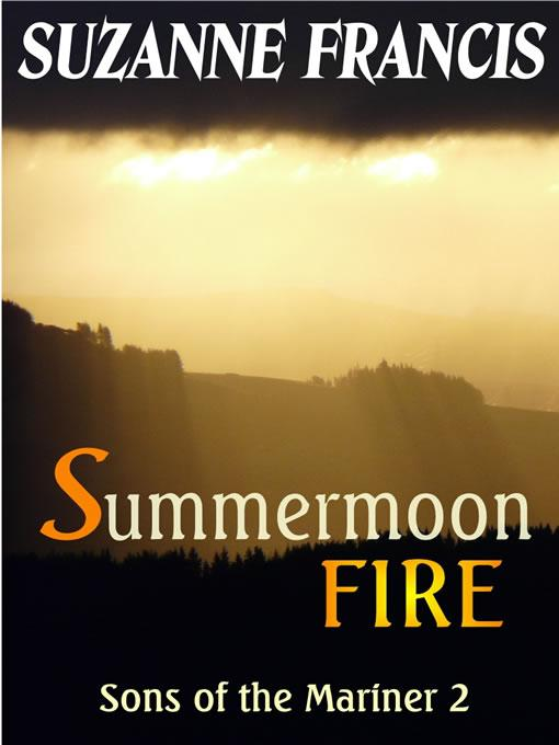 Summermoon Fire [Sons of the Mariner #2] EB2370003214734