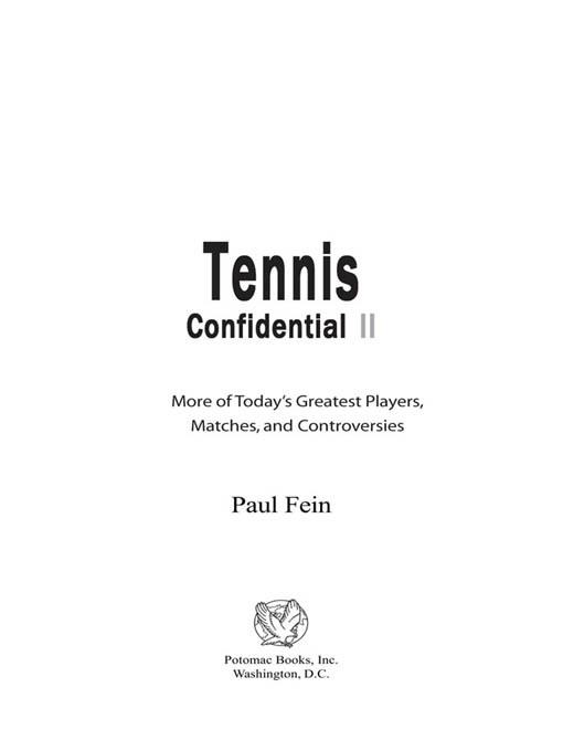 TENNIS CONFIDENTIAL II: More of Today's Greatest Players, Matches, and Controversies EB2370004233192