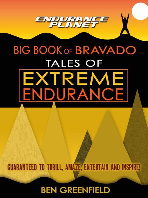 Tales of Extreme Endurance: Endurance Planet's Big Book of Bravado EB2370004421094