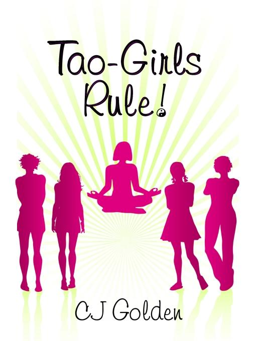 Tao-Girls Rule! finding balance, staying strong, being bold, in a world of challenges EB2370002772990