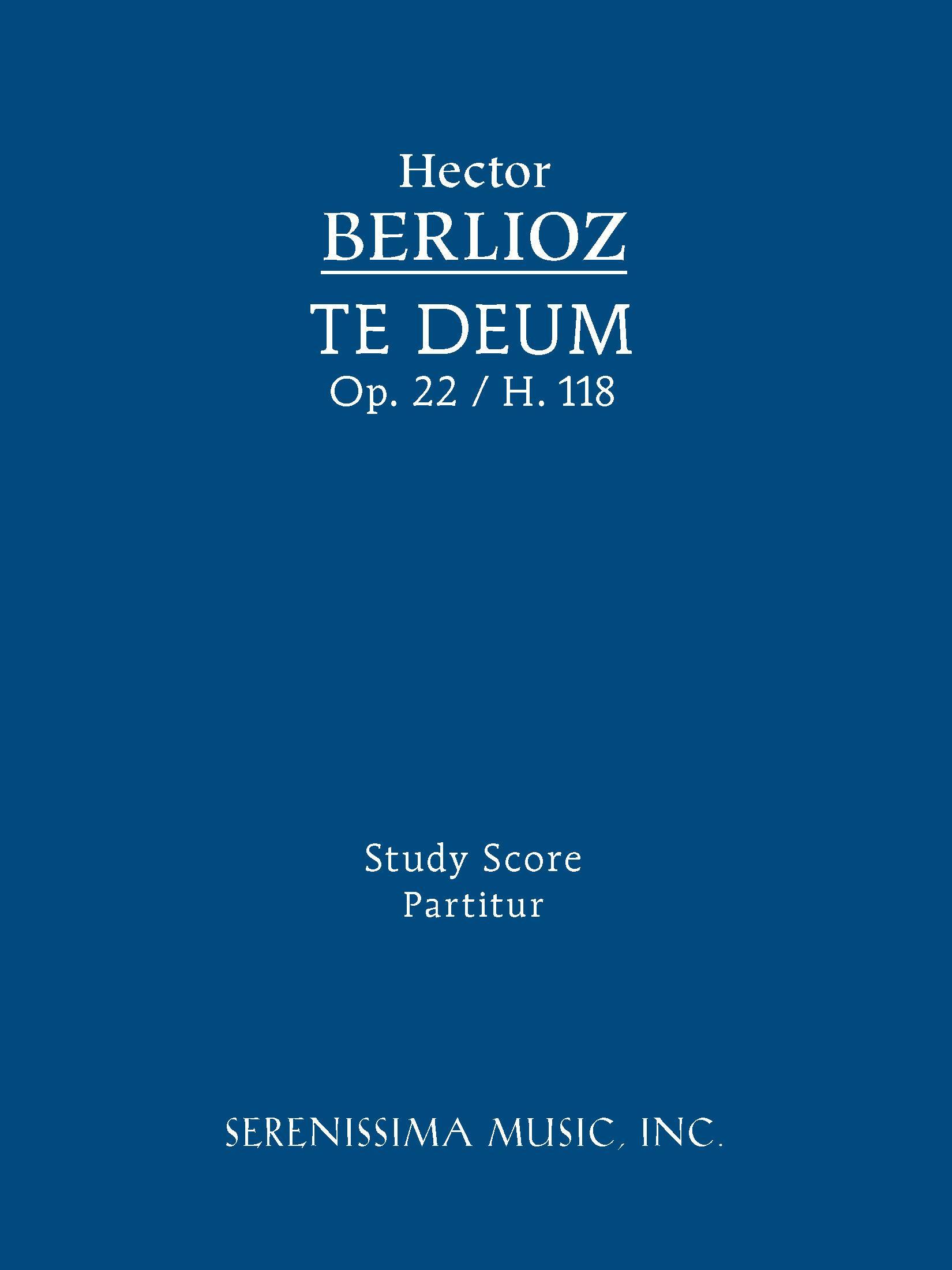 Te Deum, Op. 22 / H. 118 - Study Score EB2370004231730