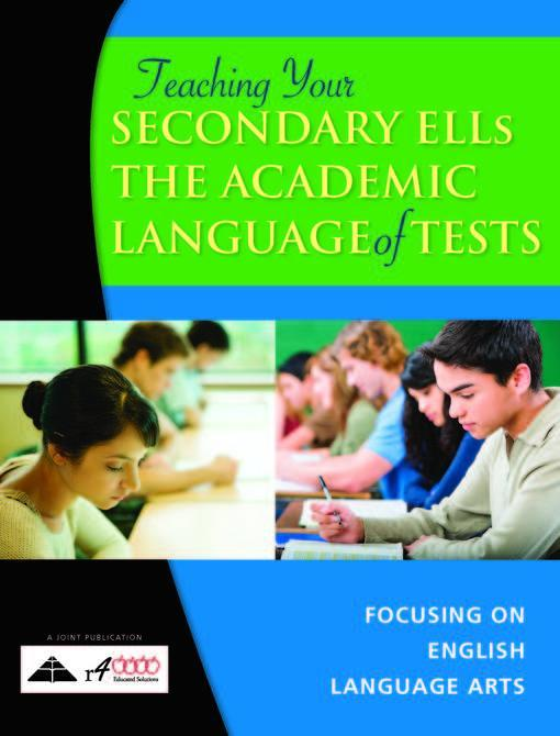 Teaching Your Secondary English Language Learners the Academic Language of Tests EB2370004153681
