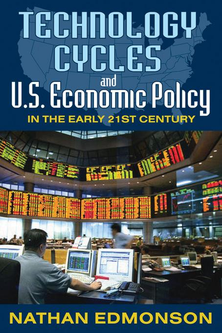 Technology Cycles and U.S. Economic Policy in the Early 21st Century EB2370004506937