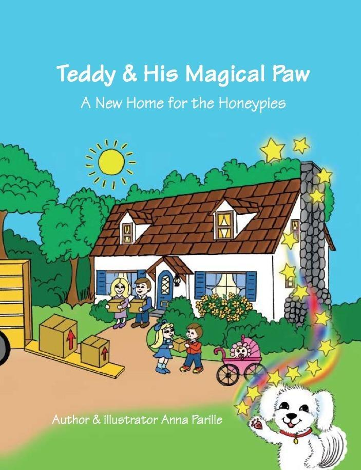 Teddy & His Magical Paw: A New Home for the Honeypies EB2370004196565