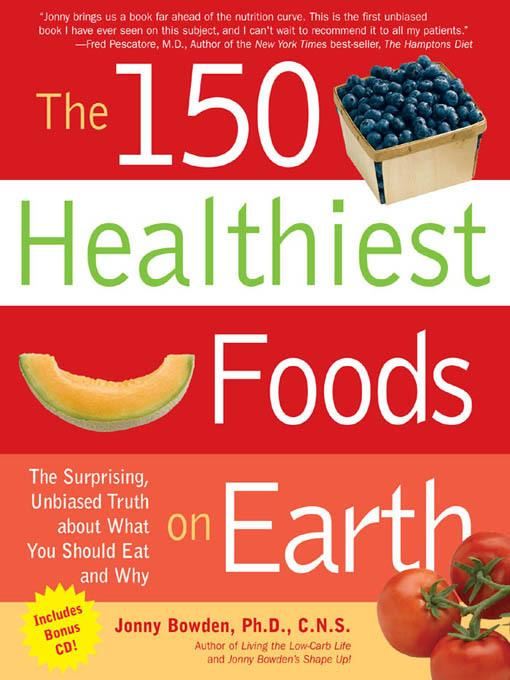 The 150 Healthiest Foods on Earth EB2370003269086