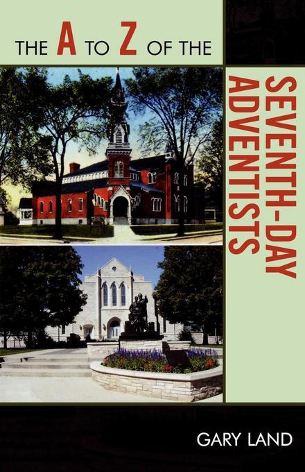 The A to Z of the Seventh-Day Adventists EB2370004548616