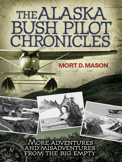 The Alaska Bush Pilot Chronicles EB2370003269994
