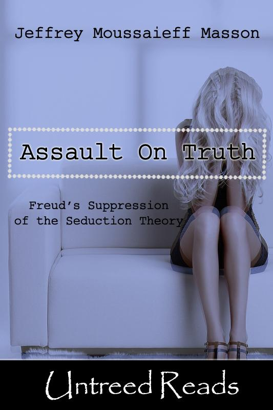 The Assault on Truth EB2370004272979