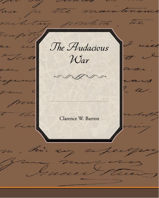 The Audacious War EB2370003301793